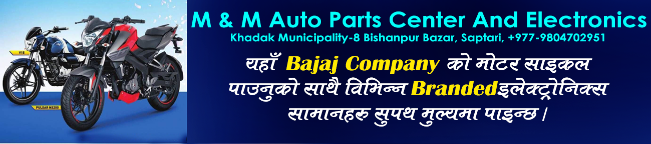 M & M Auto Parts Center And Electronics Bishanpur